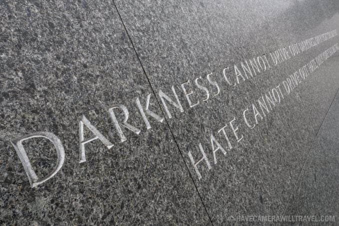 MLK Memorial - Darkness Cannot Drive Out Darkness